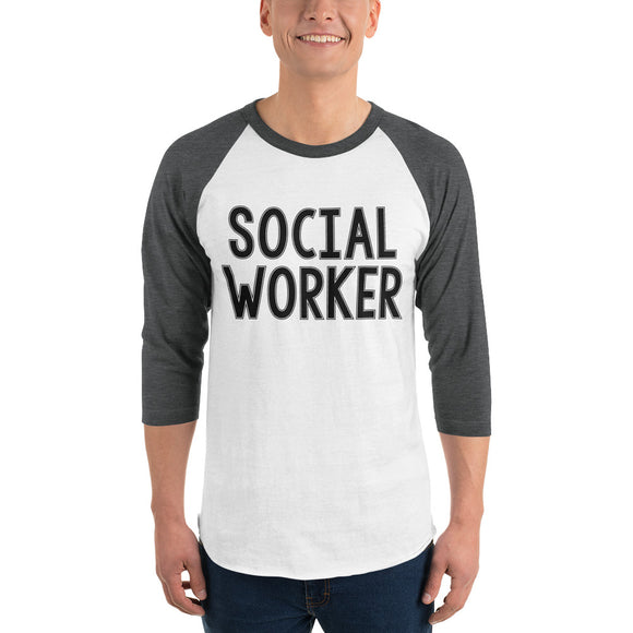 Social Worker Baseball tee 3/4 sleeve raglan shirt