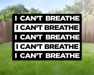 Black Lives Matter I Can't Breathe Yard Sign Decorative Campaign House Garden Yard Signs | Lawn Signage 2