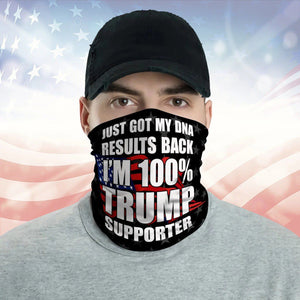 I'm 100% Trump Supporter Neck Gaiter