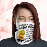 Great Mom Everyone Agrees Trump President Funny Gift For Mother's Day Neck Gaiter