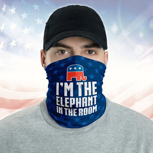 I'm The Elephant In The Room Republican Us 2020 Election Neck Gaiter