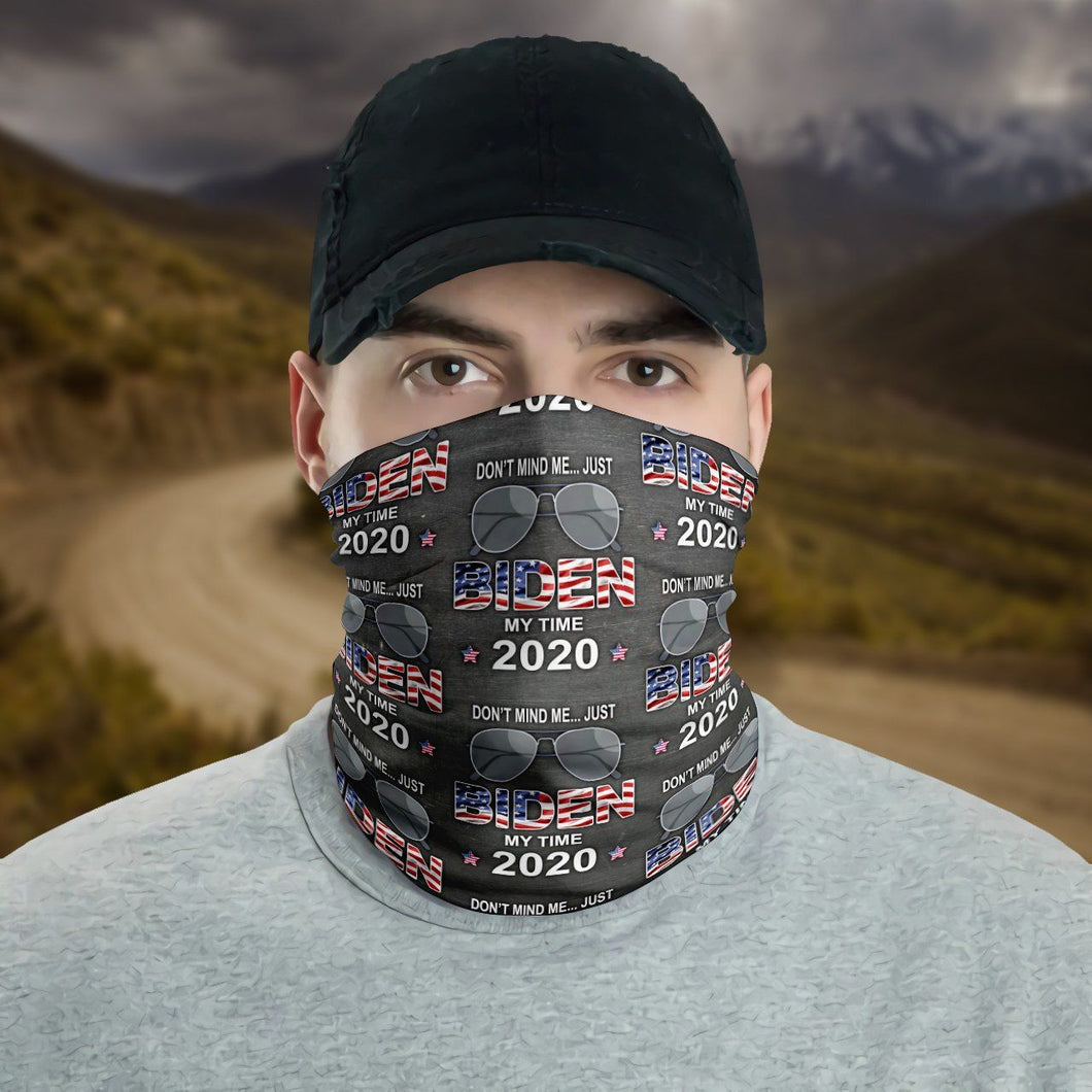 Joe Biden Don't Mind Me Just Biden My Time 2020 Neck Gaiter