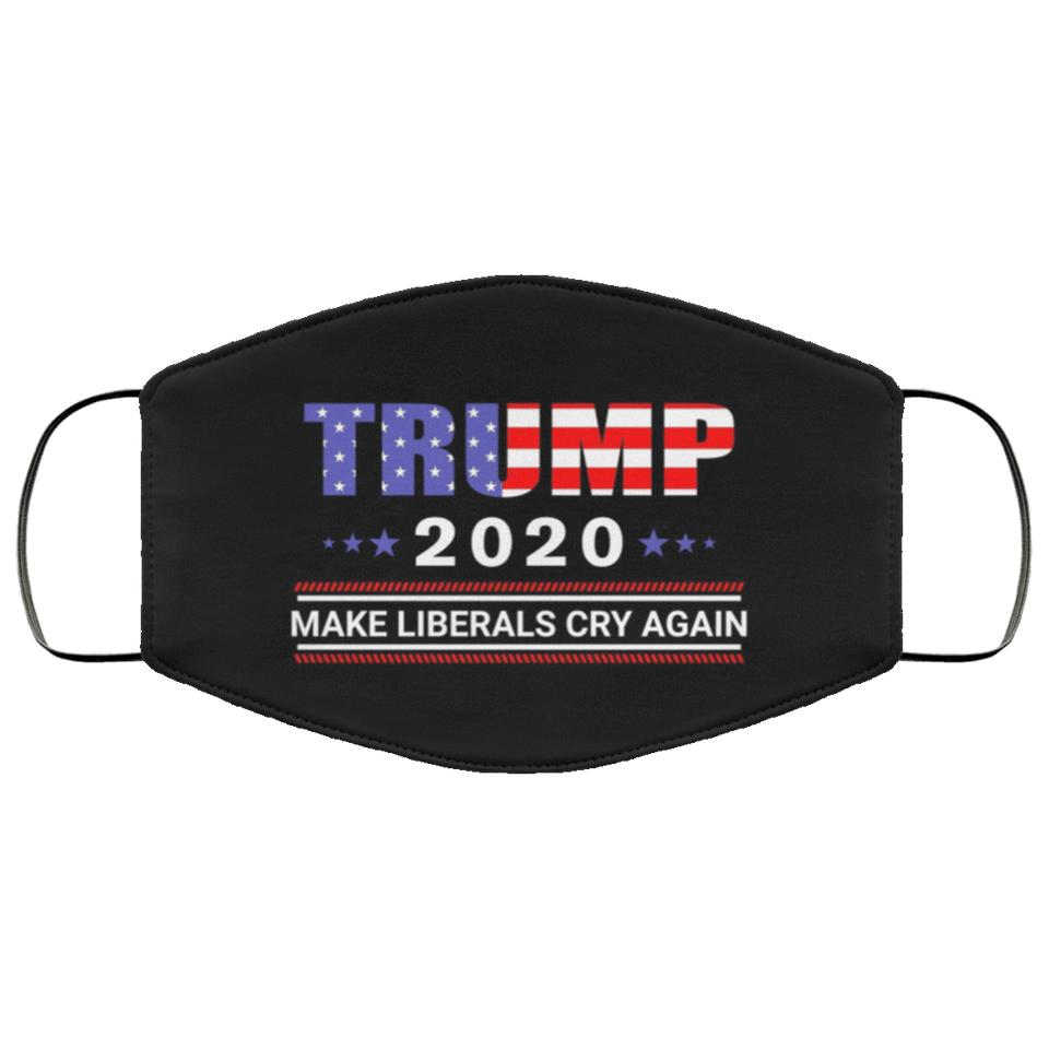 Trump 2020 Make Liberals Cry Again 2020 Washable Cloth Mask