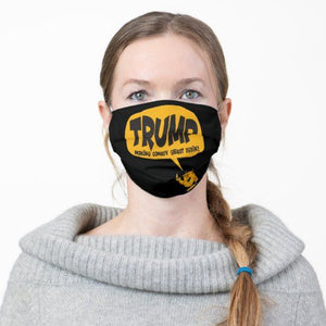 Trump Making Comedy Great Again! Reusable Washable Cloth Mask