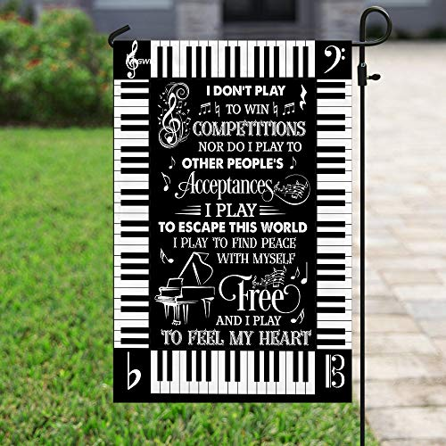 I Play to Feel My Heart Piano Garden Flags | House Flags | Double Sided Decorative Yard Flag For Spring Summer Fall Winter