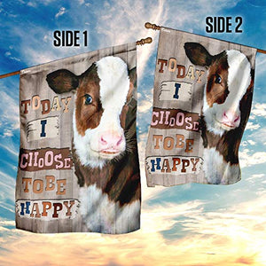 Cow Today I Choose Tobe Happy Garden Flags | House Flags | Double Sided Decorative Yard Flag For Spring Summer Fall Winter