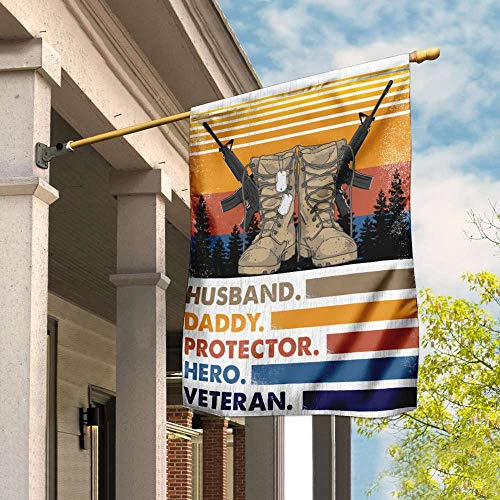 Husband Daddy Protector Hero Army Veteran Garden Flags | House Flags | Double Sided Decorative Yard Flag For Spring Summer Fall Winter
