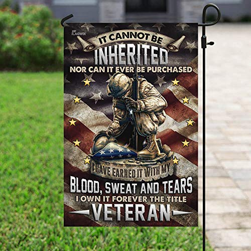 Veteran I Have Earned It with My Blood Sweat and Tears Garden Flags | House Flags | Double Sided Decorative Yard Flag For Spring Summer Fall Winter