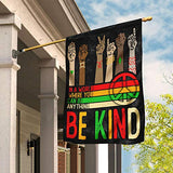 In A World Where You Can Be Anything Be Kind Garden Flags | House Flags | Double Sided Decorative Yard Flag For Spring Summer Fall Winter