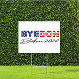 "Byedon Joe Biden for President 2020 Goodbye Donald Trump 24""x18"" Decorative Campaign House Garden Yard Signs 