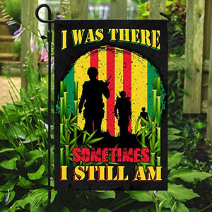 Vietnam Veteran I was There Sometimes I Still Am Garden Flags | House Flags | Double Sided Decorative Yard Flag For Spring Summer Fall Winter