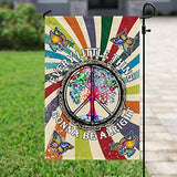 Peace Hippie Every Little Thing Gonna Be Alright Garden Flags | House Flags | Double Sided Decorative Yard Flag For Spring Summer Fall Winter