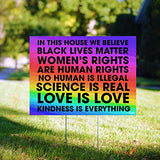 "In This House We Believe Black Lives Matter BLM Women Rights Peace Rainbow 24""x18"" Decorative Campaign House Garden Yard Signs 