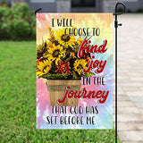 I Will Choose to Find Joy in Journey That God Has Set Before Me Garden House Flags | Double Sided Decorative Yard Flag For Spring Summer Fall Winter