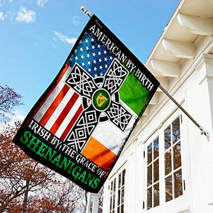American by Birth Irish by The Grace of Shenanigans Garden Flags | House Flags | Double Sided Decorative Yard Flag For Spring Summer Fall Winter