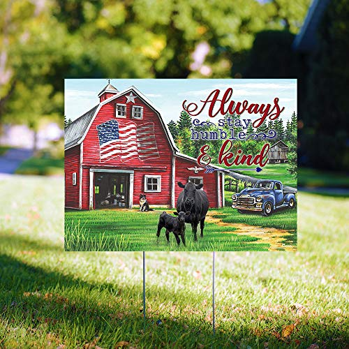 "Always Stay Humble and Kind Cow Truck Farm American 24""x18"" Decorative Campaign House Garden Yard Signs 