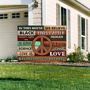 "In This House We Believe Black Lives Matter BLM Women Rights Peace 24""x18"" Decorative Campaign House Garden Yard Signs 