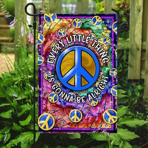 Hippie Every Little Thing It Gonna Be Alright Peace Garden Flags | House Flags | Double Sided Decorative Yard Flag For Spring Summer Fall Winter