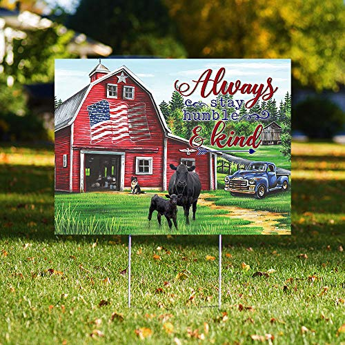 Always Stay Humble and Kind Cow Truck Farm American 24