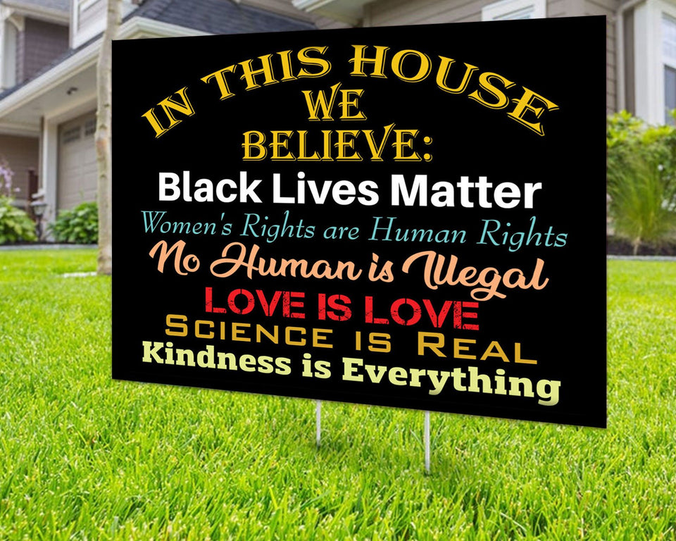In This House We Believe Yard Sign Decorative Campaign House Garden Yard Signs | Lawn Signage