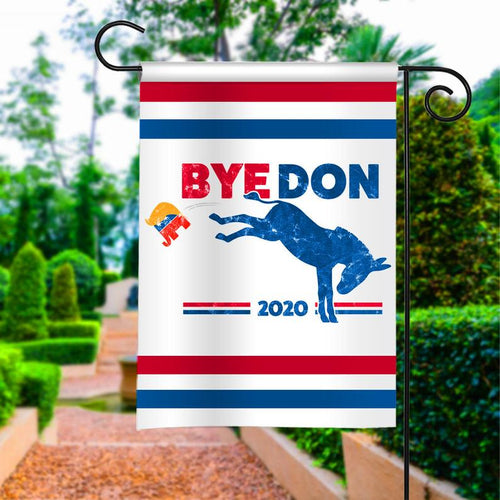 ByeDon Bye Donald Anti-Trump Joe Biden President 2020 Garden House Flags | Double Sided Decorative Yard Flag For Spring Summer Fall Winter
