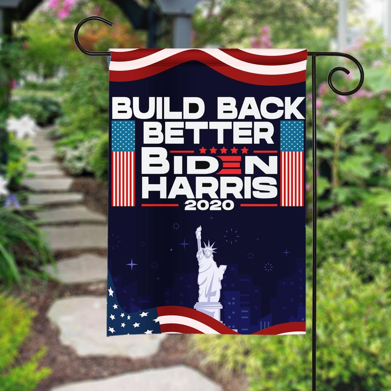 Joe Biden Harris Kamala President 2020 Build Back Better Garden House Flags | Double Sided Decorative Yard Flag For Spring Summer Fall Winter
