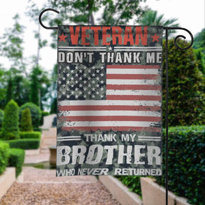 Veterans Dont Thank Me My Brother Never Returned Garden Flags | House Flags | Double Sided Decorative Yard Flag For Spring Summer Fall Winter