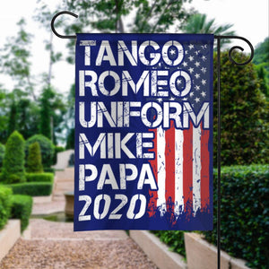 Donald Trump 2020 Tango Romeo Uniform Mike Papa Vintage American Garden House Flags | Double Sided Decorative Yard Flag For Spring Summer Fall Winter