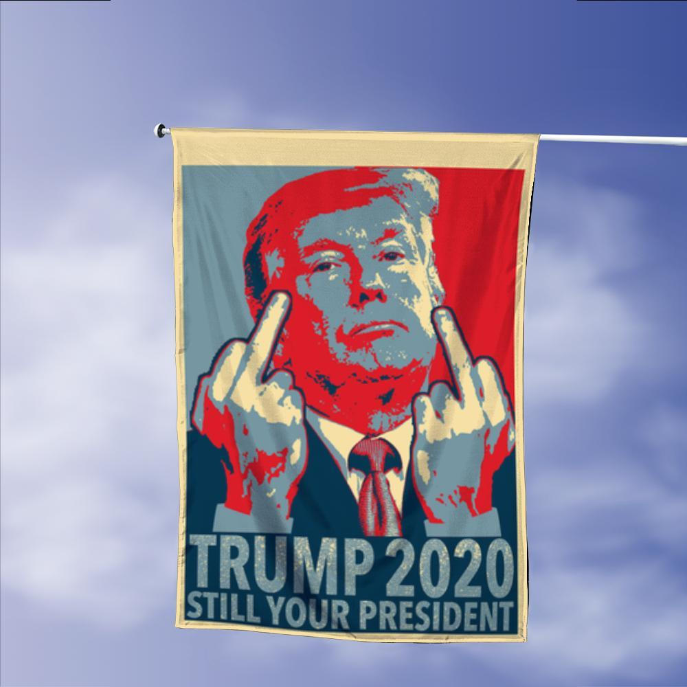 Donald Trump 2020 Still Your President 45 Garden Flags | House Flags | Double Sided Decorative Yard Flag Without Pole For Spring Summer Fall Winter