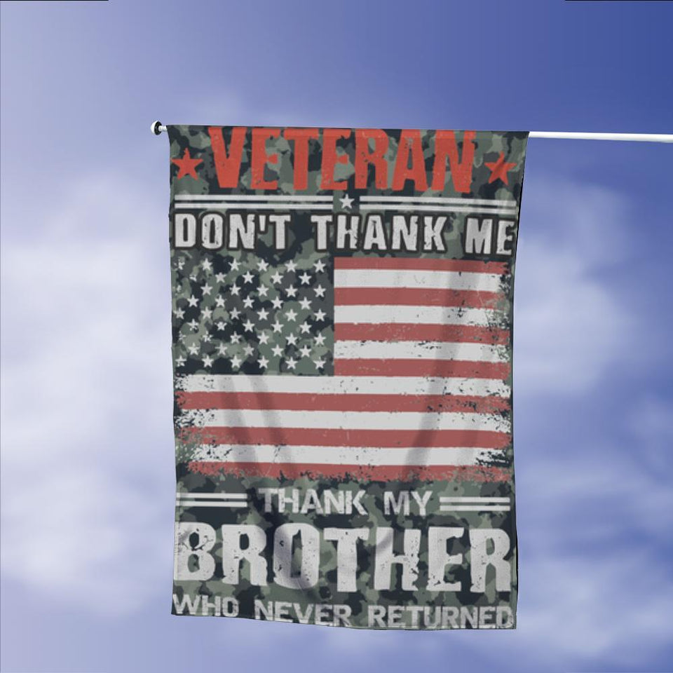 Veterans Dont Thank Me My Brother Never Returned Garden Flags | House Flags | Double Sided Decorative Yard Flag Without Pole For Spring Summer Fall Winter
