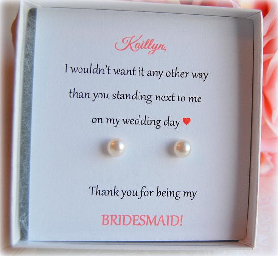 Pearl stud earrings on personalized card thank you for being my bridesmaid