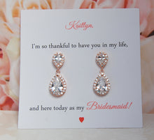 Im so thankful to have you in my life and here today as my Bridesmaid card rose gold earrings