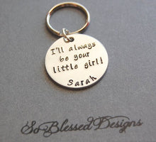 Silver I'll always be your little girl Keychain for Father of the Bride gifts