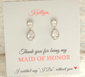 Thank you for being my Maid of Honor Teardrop earrings