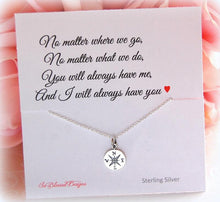 Sterling silver compass necklace with poem no matter where we go no matter what we do you will always have me and I will always have you