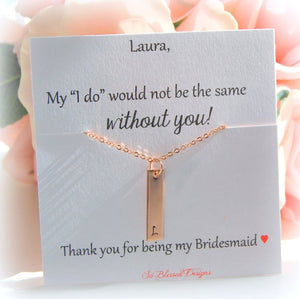 My I do would not be the same without you bridesmaid card