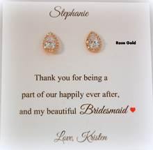 Rose Gold Bridesmaid Teardrop Stud Earrings on personalized thank you for being my bridesmaid card
