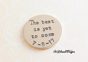 The best is yet to come Groom's Coin - So Blessed Designs