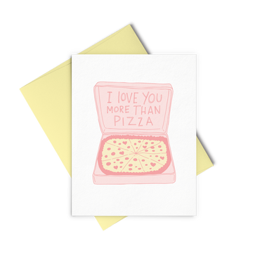More Than Pizza is a love greeting card with an illustrated pizza box and a yellow envelope.