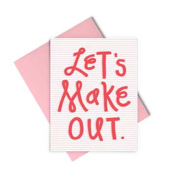 Let's Make Out is a love card with red pinstriping and red lettering with a pink envelope.