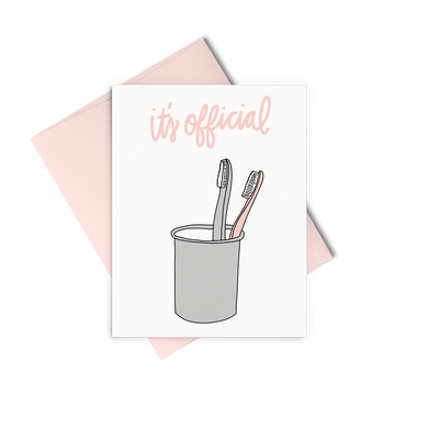 It's Official is a cute wedding card, bridal shower card with two toothbrushes in a cup.