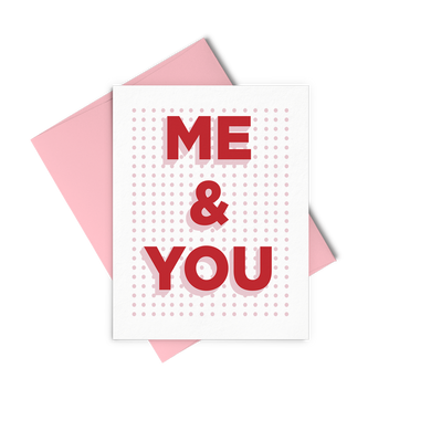 Me & You is a cute love card with pink dots grid, red letters, and a pink envelope.