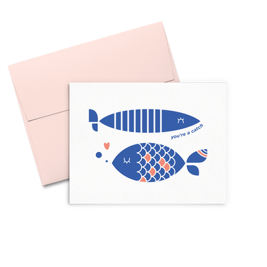 You're A Catch is a love card with two blue fish and a pink envelope.