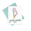 Party Pants is a cute greeting card of pink fun pants and includes a blue envelope.
