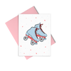 Skates is a cute greeting card with blue roller skates and a pink envelope.