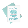 You Are Pearlfect is a cute greeting card with a blue clam shell, hand lettering, and a blue envelope.