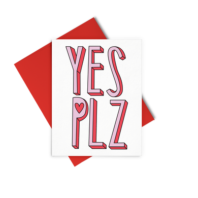 Yes Plz is a cute greeting card with pink and red lettering and a red envelope.