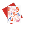 Happy Birthday Letters is a cute birthday card with fun graphic letters and a red envelope.