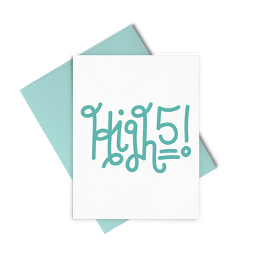 High 5! is an encouraging greeting card with curly lettering and an aqua envelope.