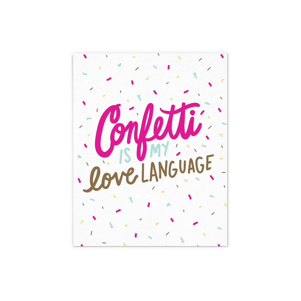 Confetti Is My Love Language - Talking Out Of Turn - [product_description]